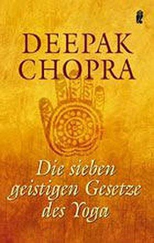Chopra, Deepak / Simon, David - Die sieben geistigen Gesetze des Yoga