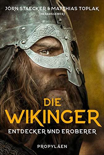 Staecker, Jörn - Die Wikinger: Entdecker und Eroberer