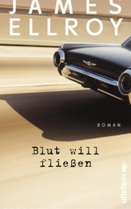 Ellroy, James - Blut will fließen