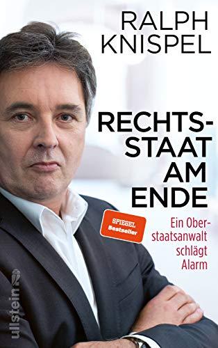 Knispel, Ralph - Rechtsstaat am Ende