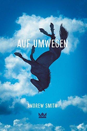 Smith, Andrew - Auf Umwegen