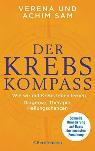 Sam , Verena & Achim - Der Krebs-Kompass - Wie wir mit Krebs leben lernen