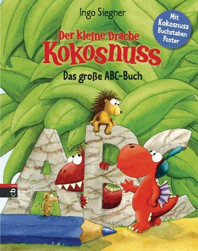 Siegner, Ingo - Der kleine Drache Kokosnuss - Das große ABC-Buch