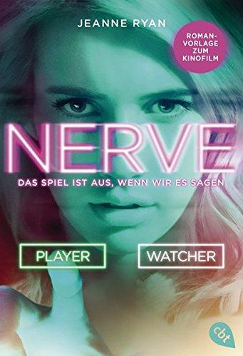 Ryan, Jeanne - NERVE - Das Spiel ist aus, wenn wir es sagen