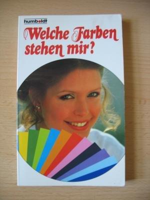 Bräckle, Isolde & Losch, Doris - Welche Farben stehen mir?