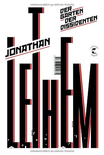 Lethem, Jonathan - Der Garten der Dissidenten
