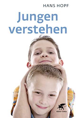 Hopf, Hans - Jungen verstehen