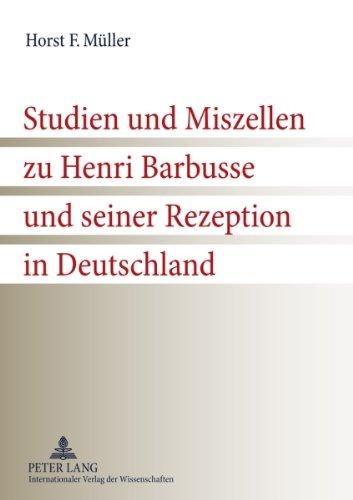 Müller, Horst F. - Studien und Miszellen zu Henri Barbusse und seiner Rezeption in Deutschland