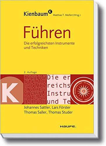 Sattler, Johannes / Förster, Lars / Saller, Thomas / Studer, Thomas - Führen (Kienbaum bei Haufe)