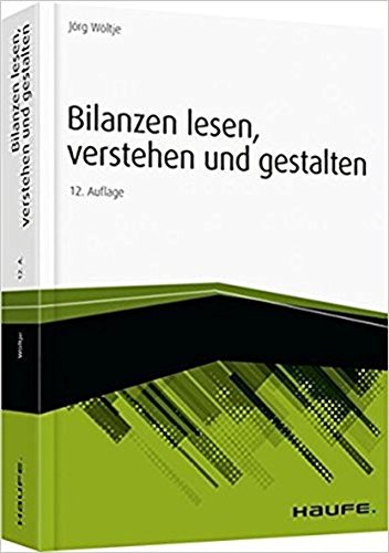 Wöltje, Jörg - Bilanzen lesen, verstehen und gestalten