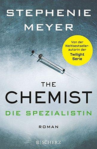 Meyer, Stephenie - The Chemist - Die Spezialistin