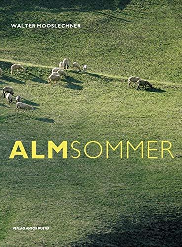 Mooslechner, Walter - Almsommer