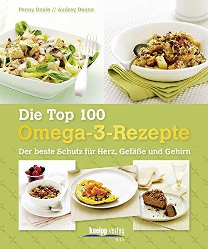 Doyle, Penny - Die Top 100 Omega-3-Rezepte