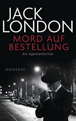 London, Jack - Mord auf Bestellung