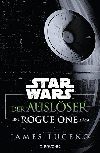 Luceno, James - Star Wars - Der Auslöser