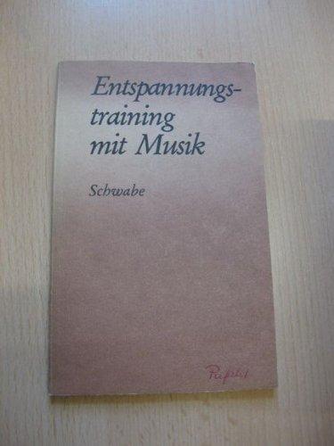 Schwabe, Christoph - Entspannungstraining mit Musik