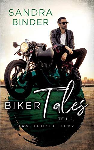 Binder, Sandra - Biker Tales 1: Das dunkle Herz