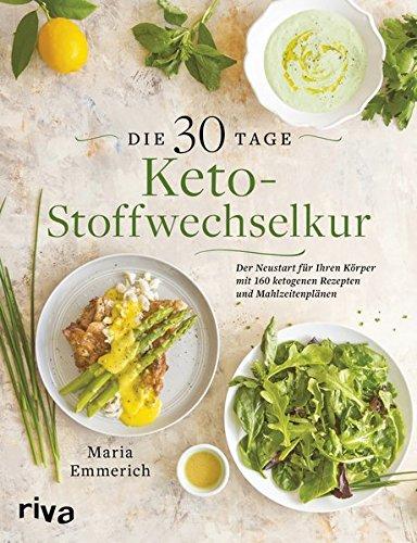 Emmerich, Maria - Die 30-Tage-Keto-Stoffwechselkur