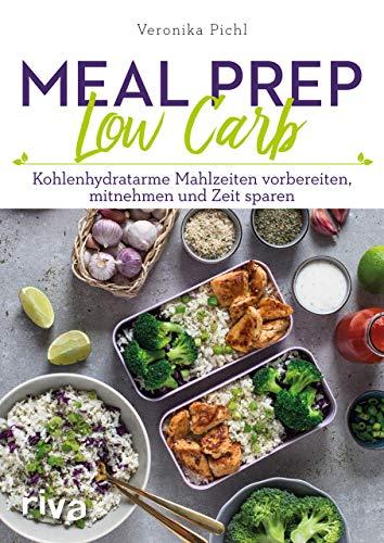Pichl, Veronika - Meal Prep Low Carb