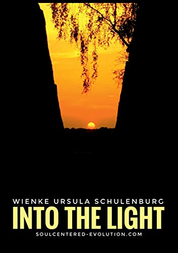 Schulenburg, Wienke Ursula - Into The Light
