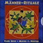 Geck , Karl & Deuter , C. - Männer-Rituale