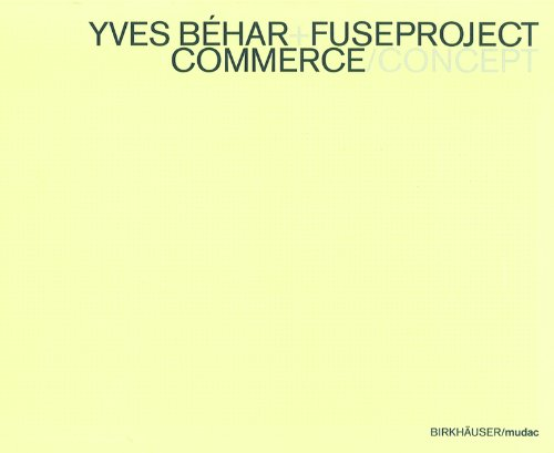 Behar, Yves - Fuseproject Concept - Commerce