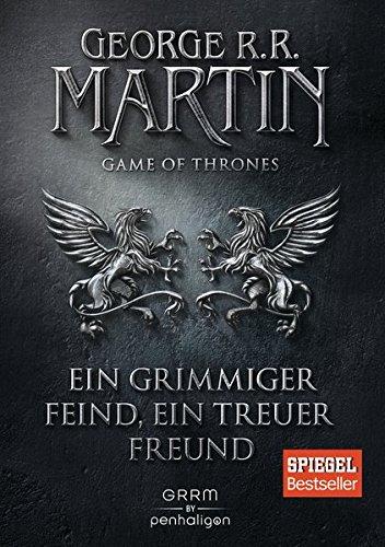 Martin, George R.R. - Game of Thrones 5 - Ein grimmiger Feind, ein treuer Freund