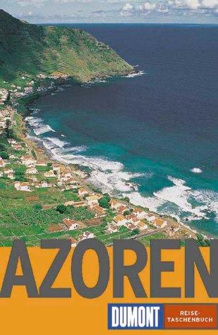 Osang, Rolf - DuMont Reise-Taschenbücher: Azoren
