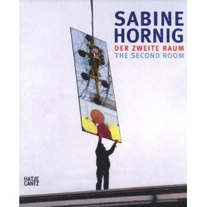 Hornig, Sabine - Der zweite Raum: The Second Room