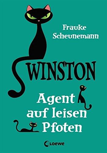 Scheunemann, Frauke - Winston - Agent auf leisen Pfoten