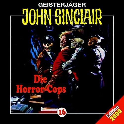 John Sinclair - 16 - Die Horror-Cops