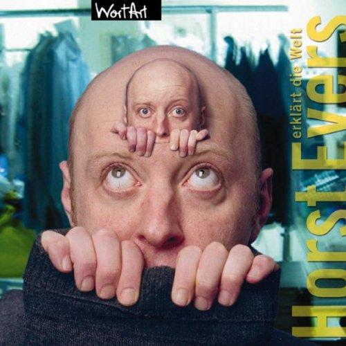 Evers , Horst - Erklärt die Welt