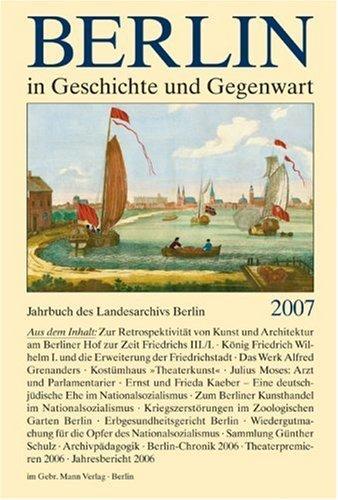 Schaper, Uwe (HG) - Berlin in Geschichte und Gegenwart: Jahrbuch des Landesarchivs Berlin 2007