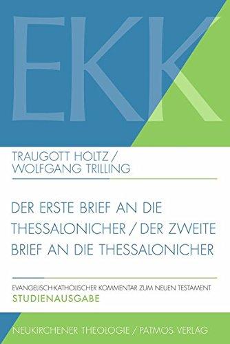 Holtz, Traugott / Trilling, Wolfgang -  Der erste Brief an die Thessalonicher / Der zweite Brief an die Thessalonicher