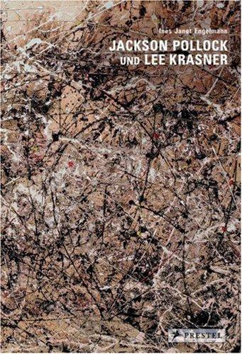 Engelmann, Ines Janet - Jackson Pollock und Lee Krasner