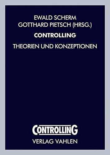 Scherm, Ewald / Pietsch, Gotthard (HG) - Controlling: Theorien und Konzeptionen