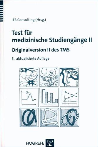 ITB Consulting (Hg.) - Test für medizinische Studiengänge II: Originalversion II des TMS