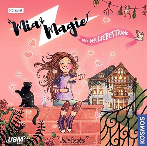 Mia Magie - 03 - und der Liebestrank