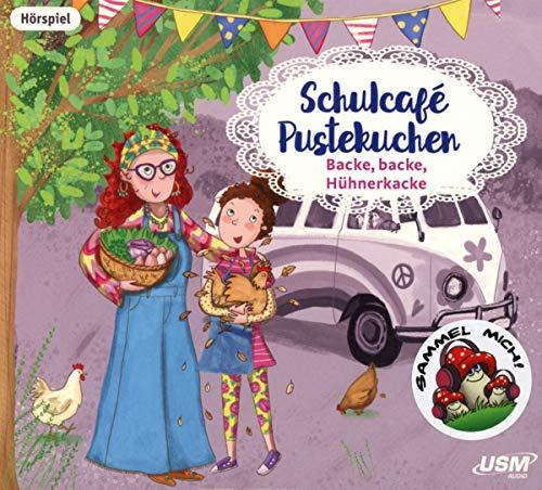 Naumann , Kati - Schulcafe Pustekuchen 2 - Backe, backe, Hühnerkacke