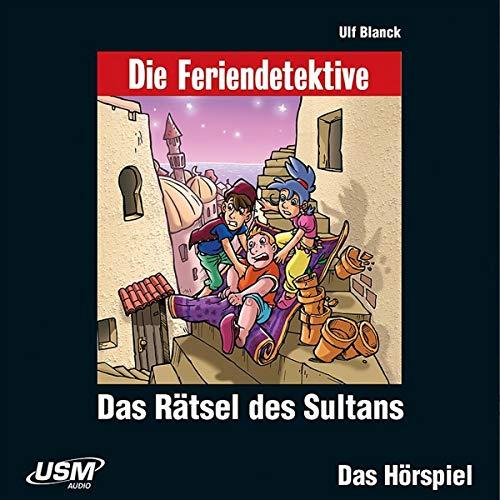 Blanck , Ulf - Die Feriendetektive: Das Rätsel des Sultans
