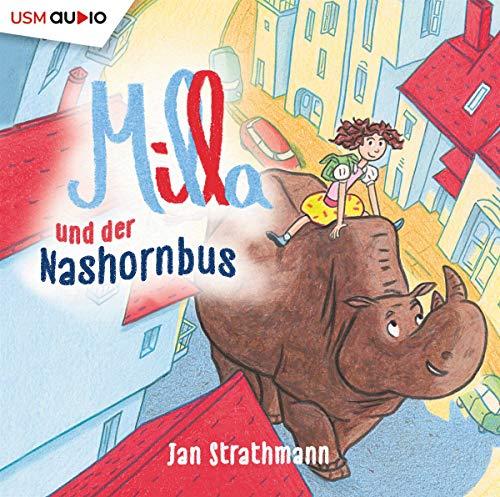 Strathmann , Jan - Milla und er Nashornbus & andere fantastische Geschichten