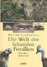 Kleesattel, Walter - Die Welt der lebenden Fossilien: Eine Reise in die Urzeit