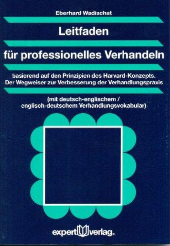 Wadischat, Eberhard - Leitfaden für professionelles Verhandeln