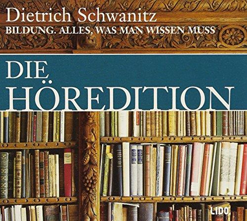 Schwanitz , Dietrich - Bildung - Alles was man wissen muß - Die Höredition (12 CDs)