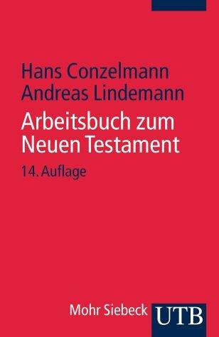 Conzelmann, Hans / Lindemann, Andreas - Arbeitsbuch zum Neuen Testament
