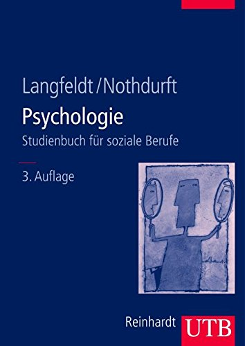 Langfeld, Hans-Peter / Nothdurft, Werner - Psychologie: Grundlagen und Perspektiven für die Soziale Arbeit