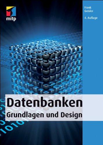 Geisler, Frank - Datenbanken - Grundlagen und Design