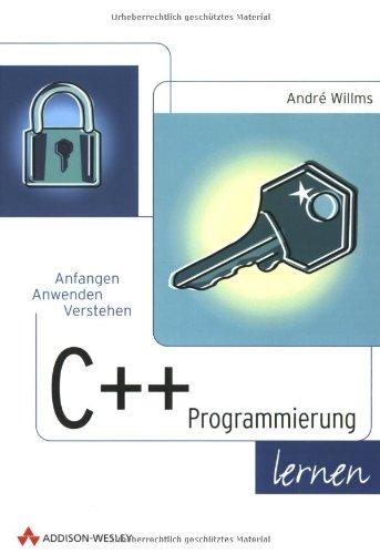 Willms, Andre -  C  -Programmierung lernen . Anfangen, anwenden, verstehen