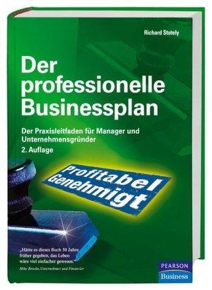 Stutely, Richard - Der professionelle Businessplan