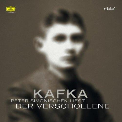 Kafka , Franz - Der Verschollene (Peter Simonischek)